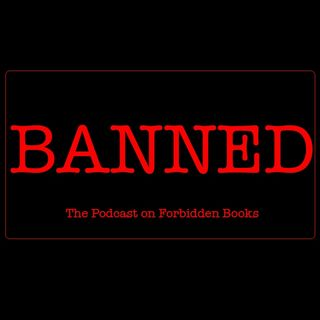 BANNED: The Podcast on Forbidden Books