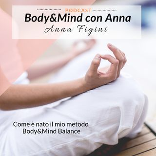 Come è nato Body & Mind Balance