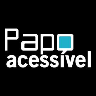 Papo Acessível - CANSEI DE SER CEGO!