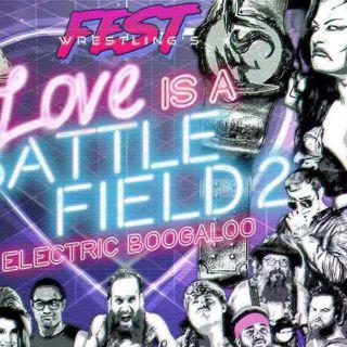 ENTHUSIATIC REVIEWS #161: FEST Wrestling Love is a Battlefield 2 Electric Boogaloo 2018 Watch-Along