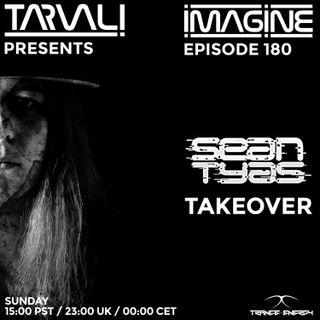 Tarvali - Imagine #180 Sean Tyas Takeover