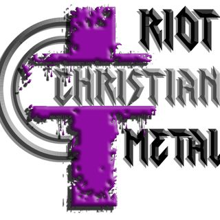 RIOT CHRISTIAN METAL FEATURING BECOMING SONS