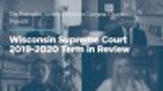 Wisconsin Supreme Court 2019-2020 Term in Review