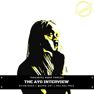 The Ayo Interview.