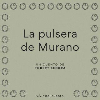 #8 La pulsera de Murano