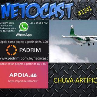 NETOCAST 1241 DE 14/01/2020 - Chuvas artificiais
