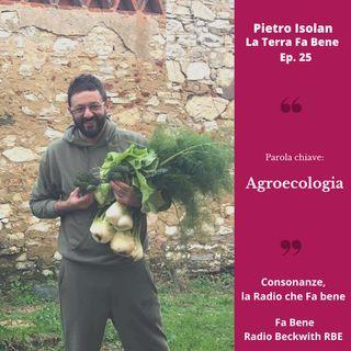 La Terra Fa Bene - Ep. 25 - Agroecologia