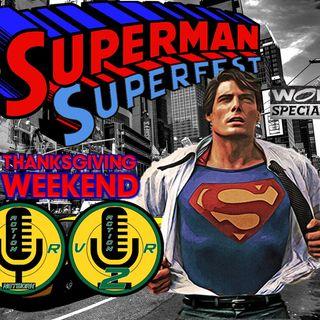 5th Annual Superman Superfest Part 3 - 11/28/2019