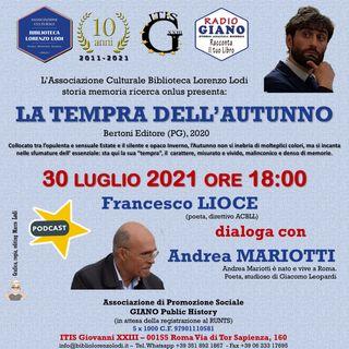 LA TEMPRA DELL'AUTUNNO | Francesco Lioce dialoga con Andrea Mariotti