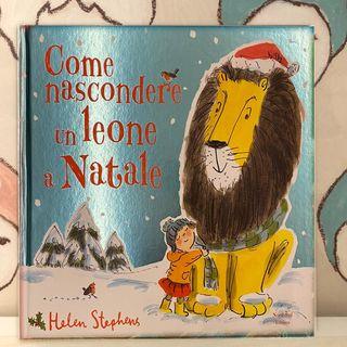71. Come nascondere un leone a Natale di Helen Stephens.