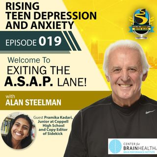 Exiting The A.S.A.P. Lane Episode 19: Rising Teen Depression and Anxiety