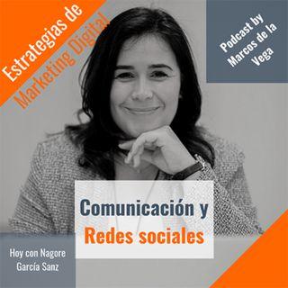 Comunicación y redes sociales con Nagore García Sanz