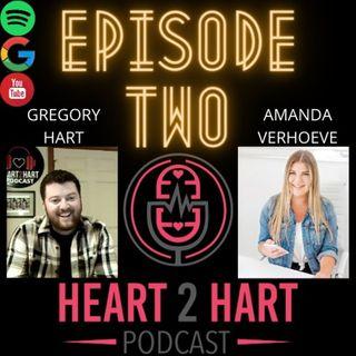 Heart2HartPodcast Ep. 2 W/ Amanda Verhoeve