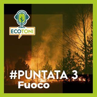 Puntata 3 - Fuoco
