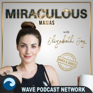 EP144: Miraculous Mamas Kayla Ewell and Candice King