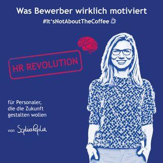 #07 HR-Revolution - Lebe deine Brand