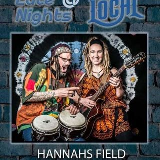 HannaH's Field Live at The Local @ Parkville Market on 2021-06-12 Save One For Jah