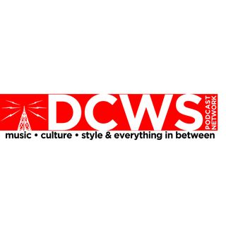 DCWS PODCAST NETWORK