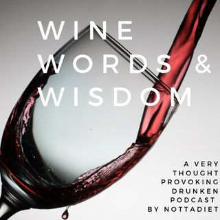 Wine, Words & Wisdom