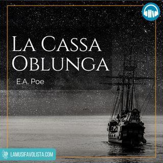LA CASSA OBLUNGA • E A Poe ☎ Audioracconto ☎ Storie per Notti Insonni ☎