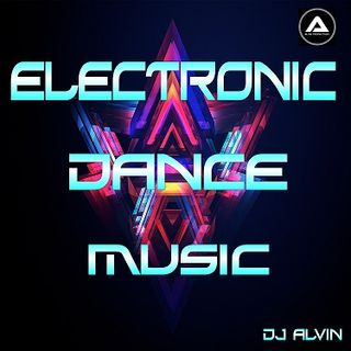 DJ Alvin - Electronic Dance Music