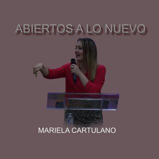 Mariela Cartulano - ABIERTOS A LO NUEVO