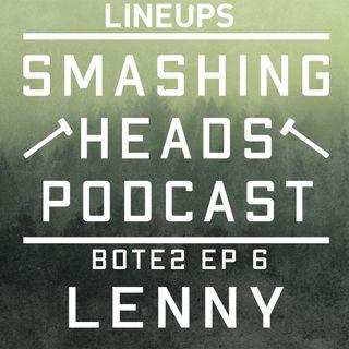 Lenny (BOTE2 Ep. 6)