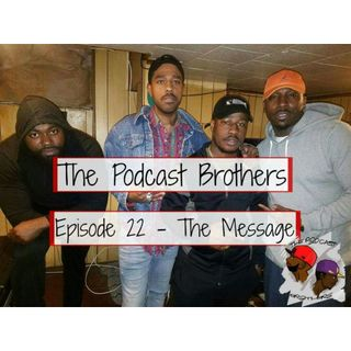 Episode 22 - The Message feat. Mad Lights