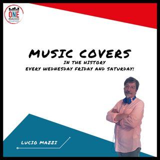 MUSIC COVER lo show sulla storia sui brani che hanno fatto la storia della musica by Lucio Mazzi