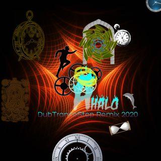 DubStepTrance - AHalo - Remix 2020