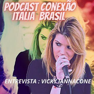 Conexão Italia  Brasil entrevista VICKY IANNACONE