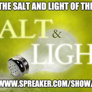 "Jeus Said ""You Are The Salt And Light Of The World"""