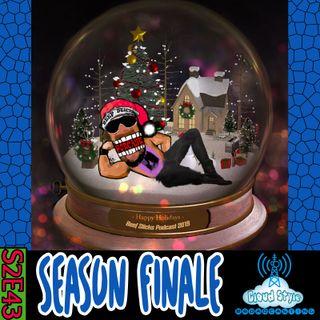 S2E43 - Season Finale