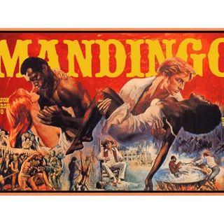 Episode 357: Mandingo (1975)