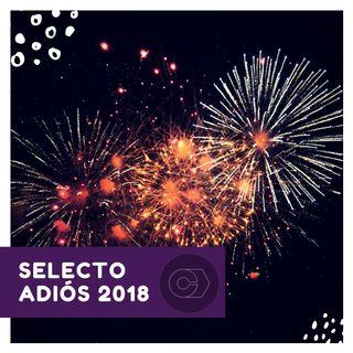 Selecto Adiós 2018