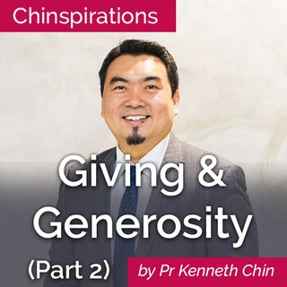 Giving and Generosity (Part 2)