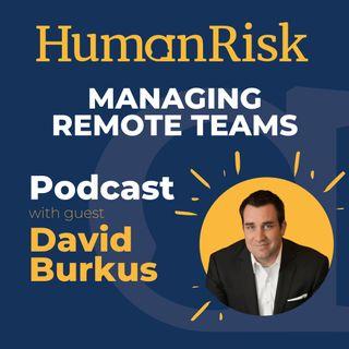 David Burkus on Managing Remote Teams & Engaging Virtual Audiences
