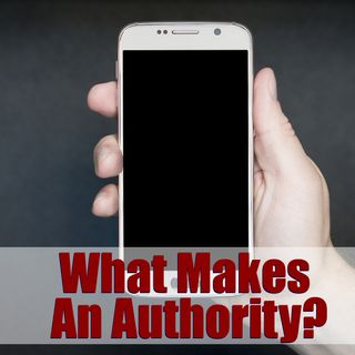 "What Makes An ""Authority"" or ""Influencer""? Add Value to Living – 02"