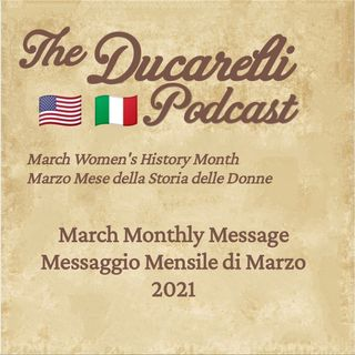 The Ducarelli Podcast March Monthly Message 2021 AAA