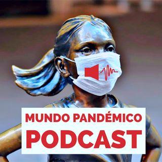 Mundo Pandemico #1 - 30 de marzo de 2021