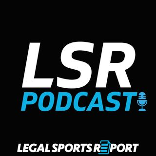 LSR Podcast Ep. 78 - Record Sports Betting Numbers Everywhere
