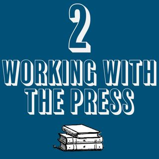 2 - Working with the Press
