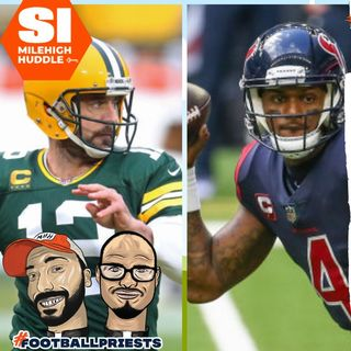 HU #711: The Latest Buzz on the Rodgers/Watson Trade Front