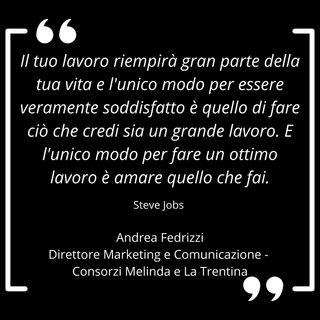 Andrea Fedrizzi, una storia di valore tra cambiamento e identità