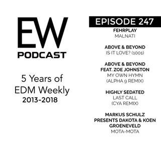 EDM Weekly Episode 247