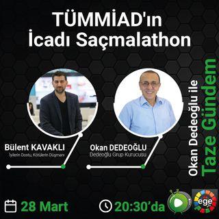 TÜMMİAD'ın İcadı Saçmalathon