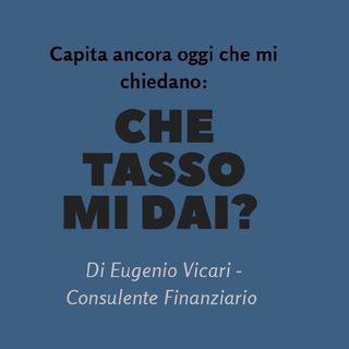 Che Tasso Mi Dai?