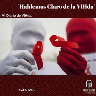 Mi Diario de VIHda: Hablemos claro de la VIHda.