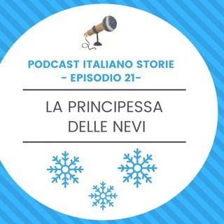 Episodio 21 - La principessa delle nevi