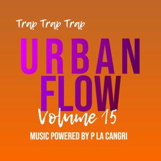 Urban Flow #15 Mix Powered by P La Cangri